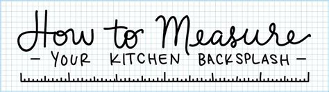 how to measure cabinets how to measure your kitchen backsplash mercury mosaics