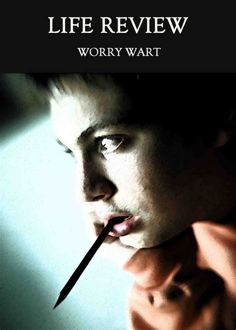 Worry Wart - Life Review « EQAFE