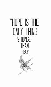 25+ Best Ideas ... Hope Over Fear Quotes