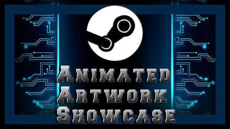 Animated Wallpaper Steam - animated steam artwork showcase tutorial