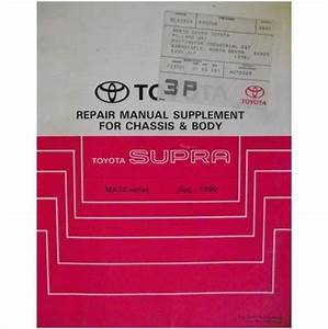 Toyota Supra Chassis  U0026 Body Repair Manual Supplement 90 Rm225e On Ebid United Kingdom