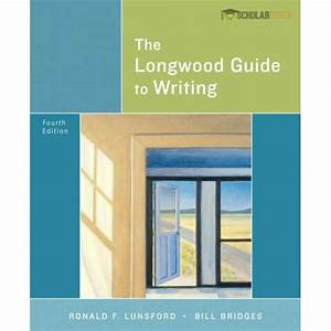 Solution Manual For Longwood Guide To Writing  The  4  E
