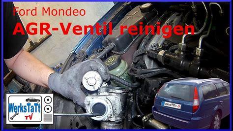 agr ventil reinigen ohne ausbau mondeo mk3 agr ventil reinigen wechseln clean replace egr valve werkstatt tv