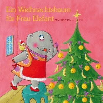 ein weihnachtsbaum f 252 r frau elefant