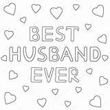 Husband Coloring Ever Vector Drawn Testo Migliore Disegnato Coloritura Cuori Marito Sempre Mano Pagina Text Wife Hearts Depositphotos Getekende Ooit sketch template