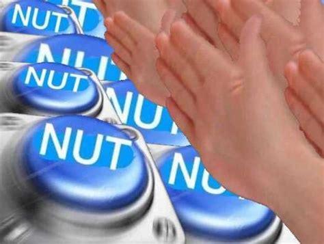 Nut Button Memes - nut nut nut nut nut nut button know your meme