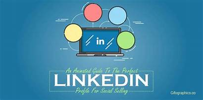 Linkedin Selling Social Profile Perfect Animated Guide