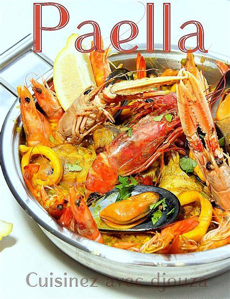 cuisine traditionnelle espagnole paella au poulet et fruits de mer facile recettes