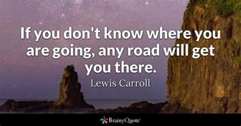 Road Quotes Brainyquote