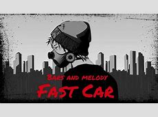 Bars and Melody Fast Car Official Lyric Video YouTube