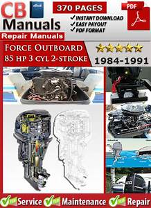 Force Outboard 85 Hp 3 Cyl 2-stroke 1984-1991 Service Manual