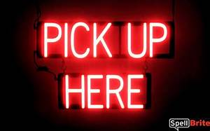 PICK UP HERE Signs