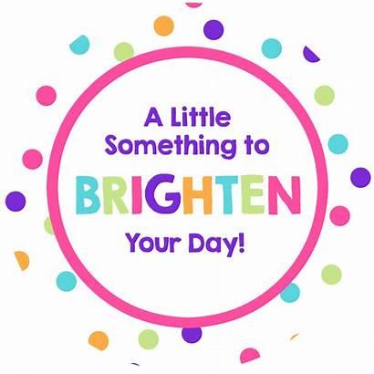 Brighten Gift Tag Friends Quotes Idea Then