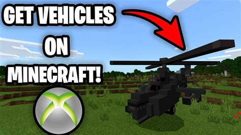 How To Get Vehicles Mod On Minecraft Xbox One Drive