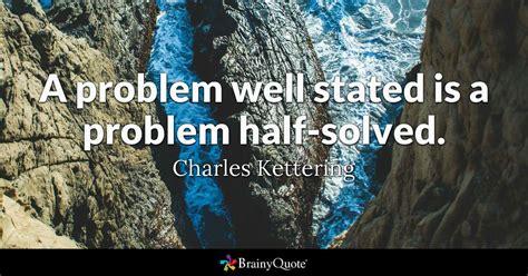 problem  stated   problem  solved charles