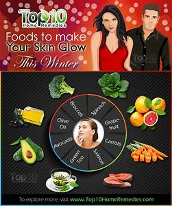 top 10 foods to make your skin glow this winter top 10