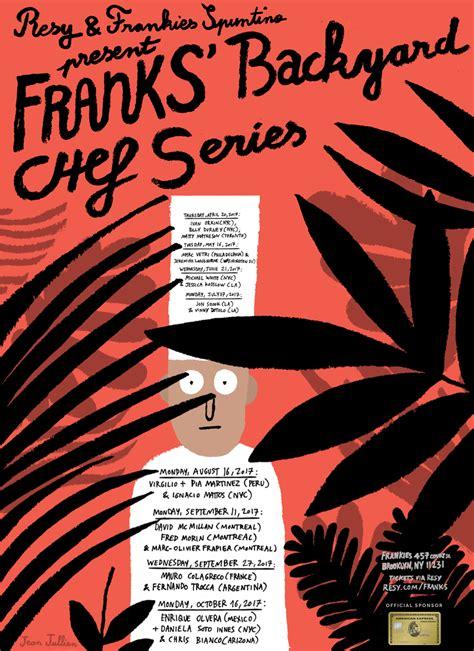 The Backyard Chef by Resy Frankies Present The Backyard Chef Series