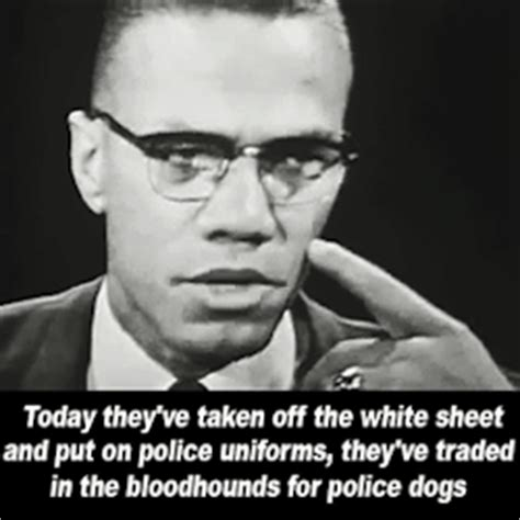 Malcolm X Memes - malcolm x police brutality quotes quotesgram