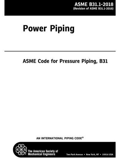 ASME B31.1-2018 - Power Piping