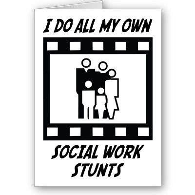 Social Work Stunts