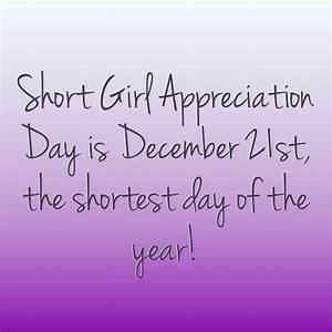 Happy short girl appreciation day!   Quotes   Pinterest ...