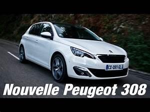 Defaut Nouvelle Peugeot 308 : essai nouvelle peugeot 308 youtube ~ Gottalentnigeria.com Avis de Voitures