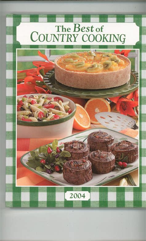 country kitchen cookbook the best of country cooking 2004 cookbook 0898214068 184 2765