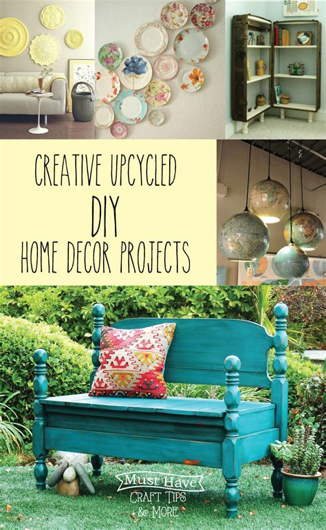 diy home decor projects must craft tips upcycled home decor ideas
