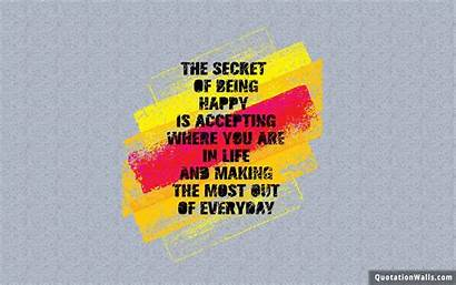 Happy Quotes Wallpapers Quote Being Secret Stay