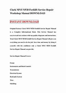 Clark Np15 Np20 Forklift Service Repair Workshop Manual Download