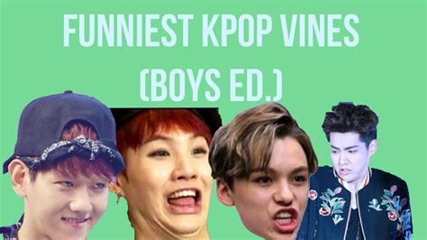 Funniest Kpop Vines (exo, Bts, Infinite, Shinee, Got7