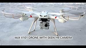 MJX X101 DRONE WITH EKEN H9 ACTION CAMERA FLIGHT FOOTAGE ...