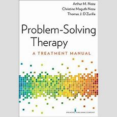 Problemsolving Therapy A Treatment Manual By Arthur M Nezu — Reviews, Discussion, Bookclubs