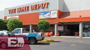 The Home Depot Abrir U00e1 En M U00e9xico Cinco Nuevas Sucursales