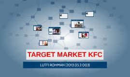 target market kfc  lutfi rohman  prezi