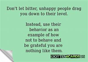 Miserable People Quotes   Miserable People Ecards Unhappy ...