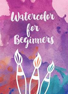 The Beginner U2019s Guide To Watercolor Supplies  U2014 Artist Lydia
