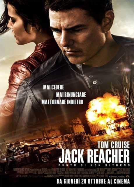 cast jack reacher punto di non ritorno jack reacher punto di non ritorno trama e cast screenweek