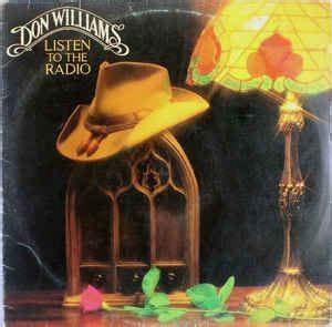 Don Williams (2) - Listen To The Radio at Discogs