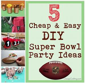 5 Cheap and Easy Super Bowl Party Ideas