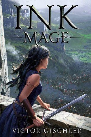 ink mage  victor gischler reviews discussion bookclubs lists