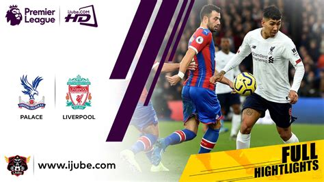 Highlights-Premier-League-Crystal-Palace-vs-Liverpool ...