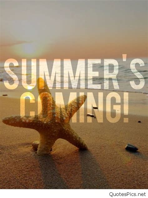 summer  coming quotes  pictures