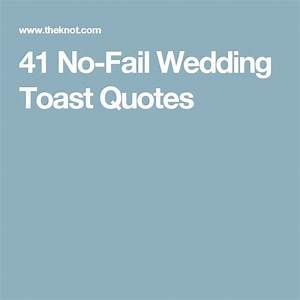 41 No-Fail Wedd... Memorable Toast Quotes