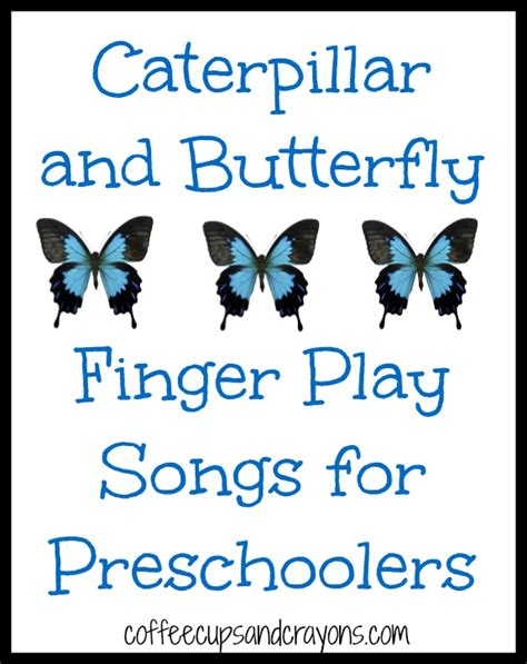 caterpillar and butterfly finger play songs coffee cups 847 | Caterpillar and Butterfly Songs for Preschool