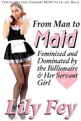 man  maid feminized  dominated