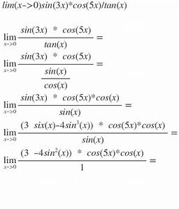 Sin Berechnen : limes limes berechnen f r lim x 0 sin 3x cos 5x tan x mathelounge ~ Themetempest.com Abrechnung
