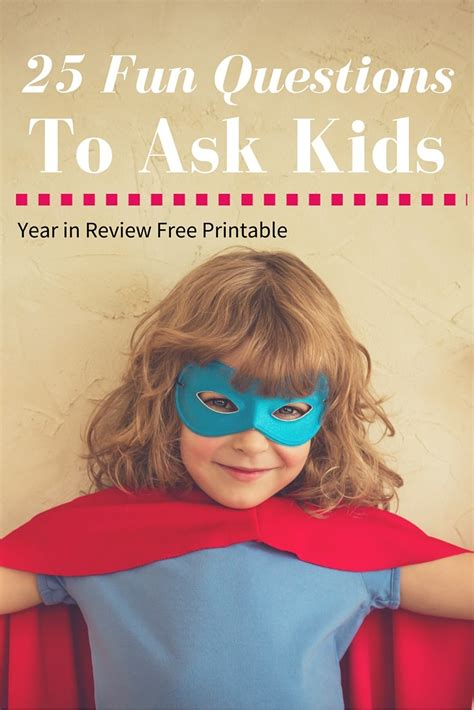 25 year end questions for 200 | 25 Year EndQuestions For ChilDren