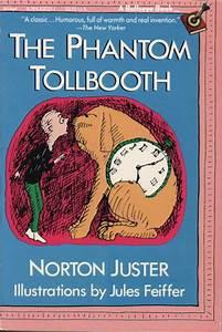 The Phantom Tollbooth Norton Juster Jules Feiffer