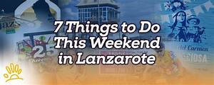 7 Things to Do This Weekend in Lanzarote